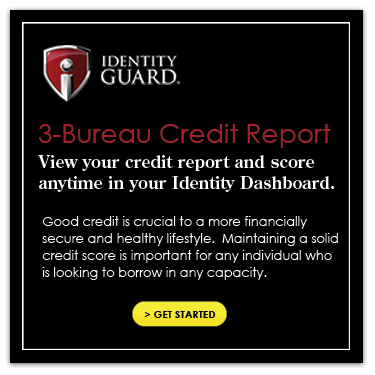 Identity Guard Get Started Credit Report Score Get Started